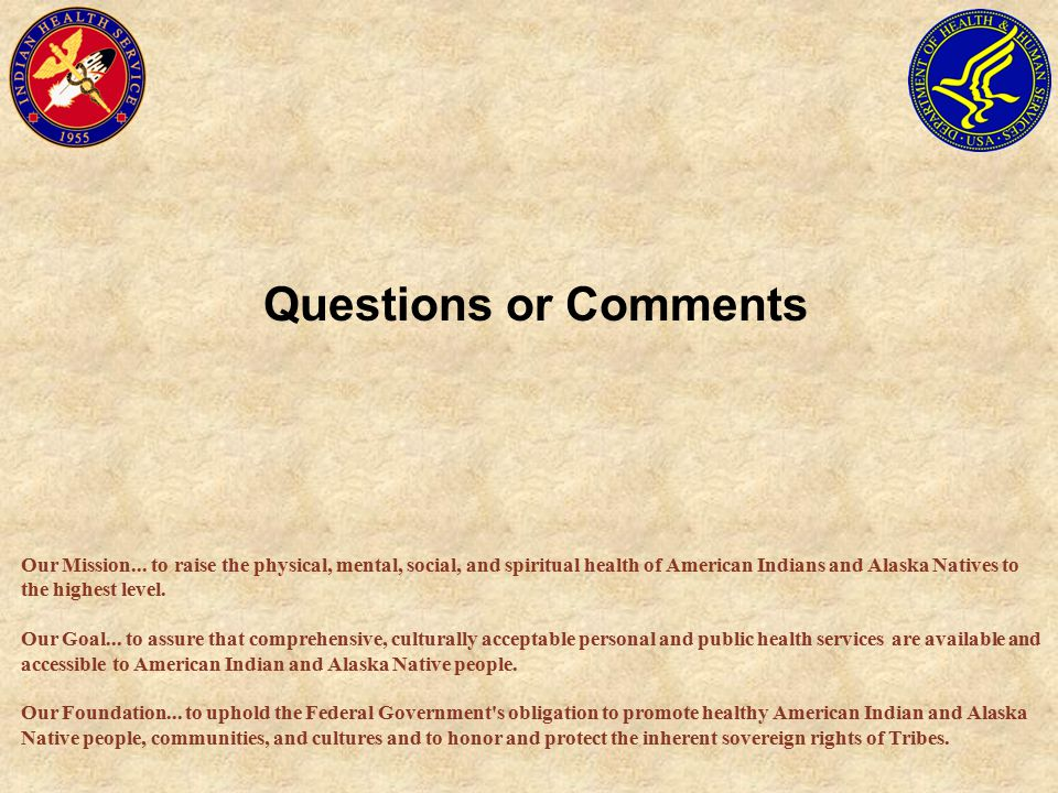 Questions or Comments Our Mission...