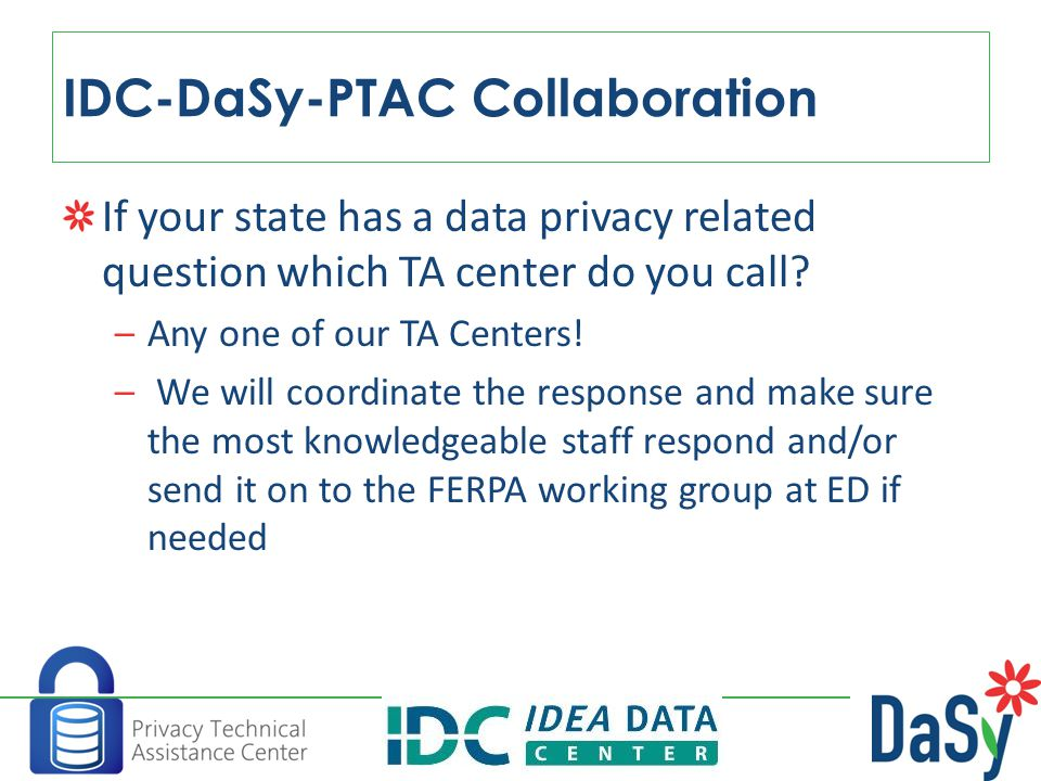 If your state has a data privacy related question which TA center do you call.