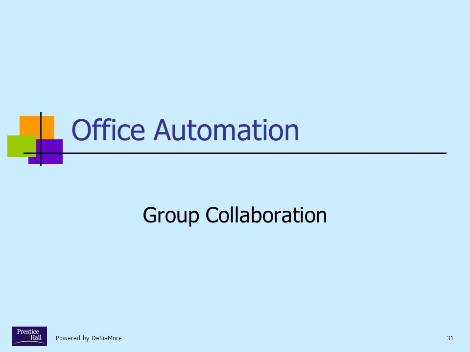 Powered by DeSiaMore31 Office Automation Group Collaboration