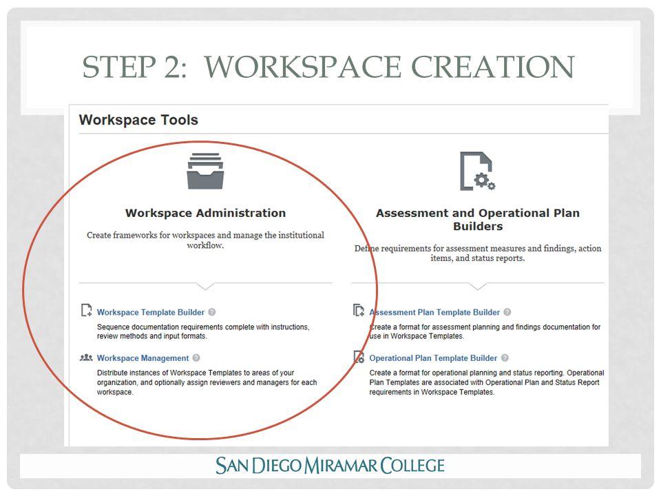 STEP 2: WORKSPACE CREATION