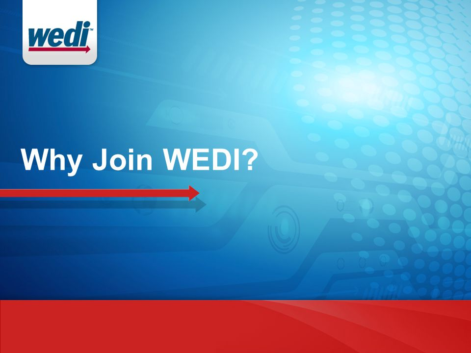 Why Join WEDI?