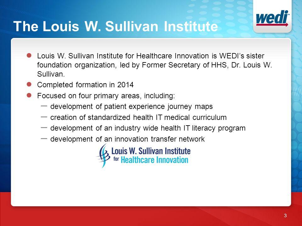 The Louis W. Sullivan Institute 3 ● Louis W.