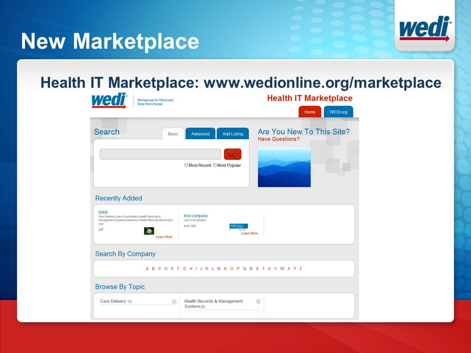 New Marketplace Health IT Marketplace: www.wedionline.org/marketplace