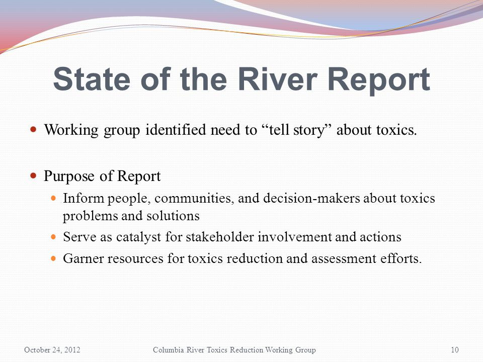 State of the River Report Working group identified need to tell story about toxics.