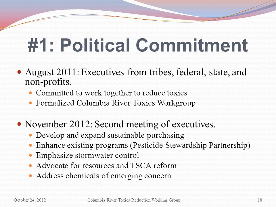 #1: Political Commitment August 2011: Executives from tribes, federal, state, and non-profits.
