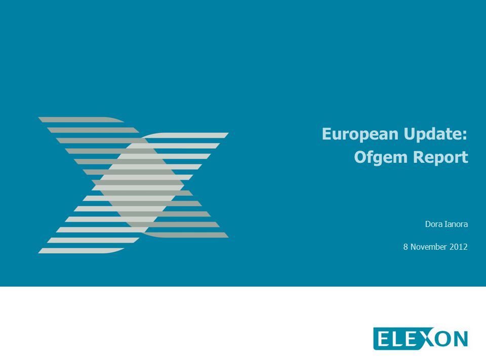European Update: Ofgem Report Dora Ianora 8 November 2012