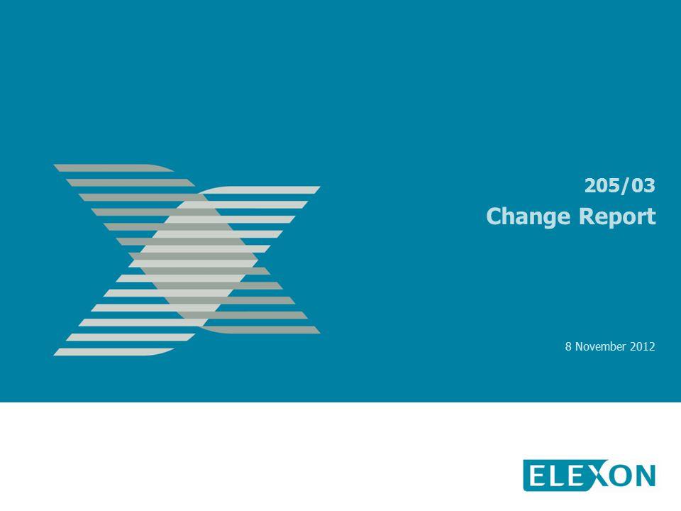 205/03 Change Report 8 November 2012