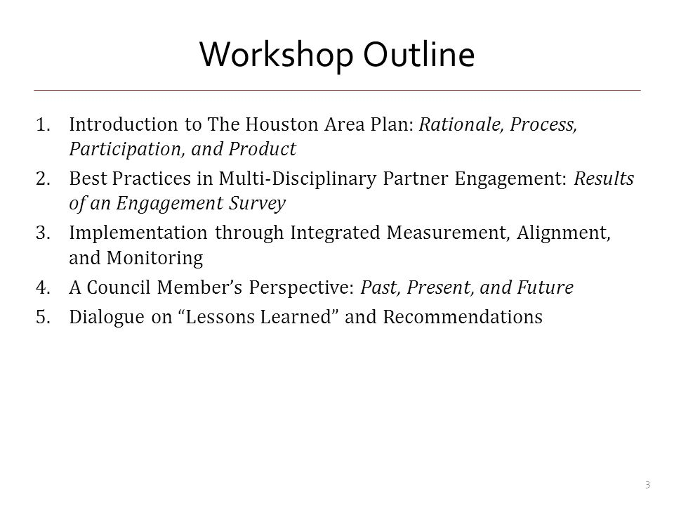 Survey Rationale and Methodology Evaluate entire Comprehensive Planning Process Identify best practices in: – Engagement/retention of participants – Planning process – Planning tools Survey Monkey link emailed to participants at the end of the process – Participants of process defined as participants of workgroups, Leadership Team, Public Comment Process, RWPC/CPG – Questions on participation level, barriers, process evaluation, motivations of participation, etc.