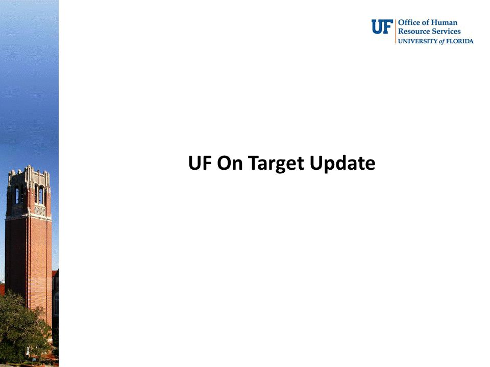 UF On Target Update