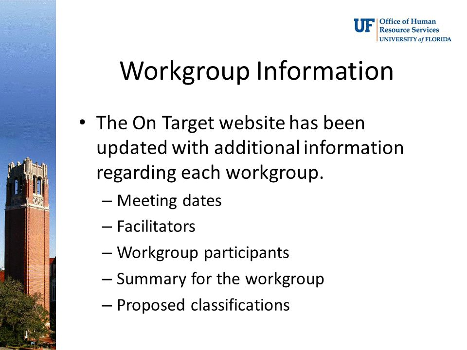 Workgroup Information The On Target website has been updated with additional information regarding each workgroup.