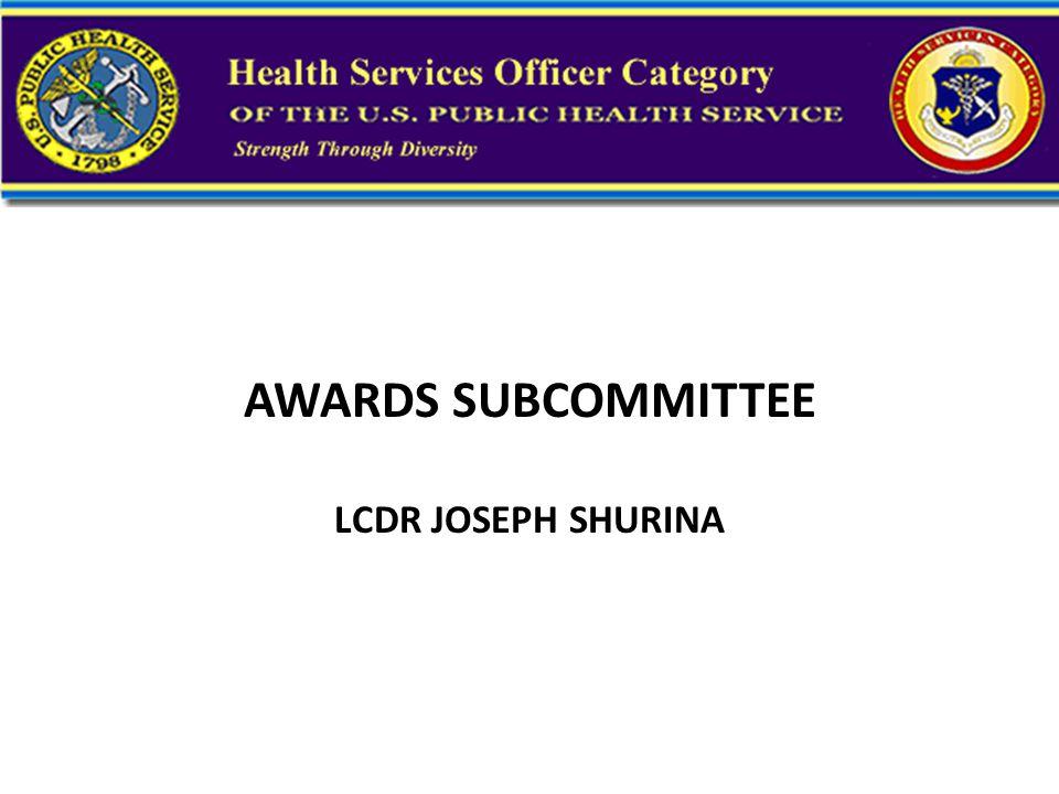 AWARDS SUBCOMMITTEE LCDR JOSEPH SHURINA