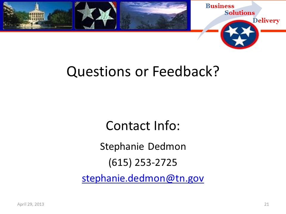 Delivery Business Solutions Questions or Feedback.
