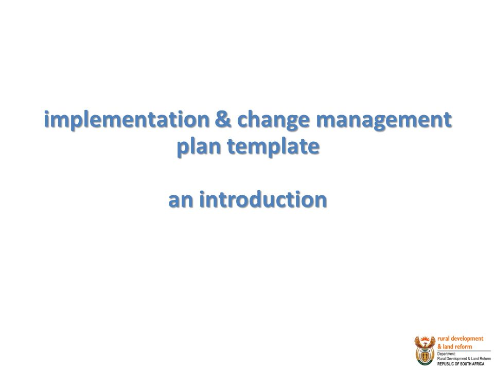 implementation & change management plan template an introduction