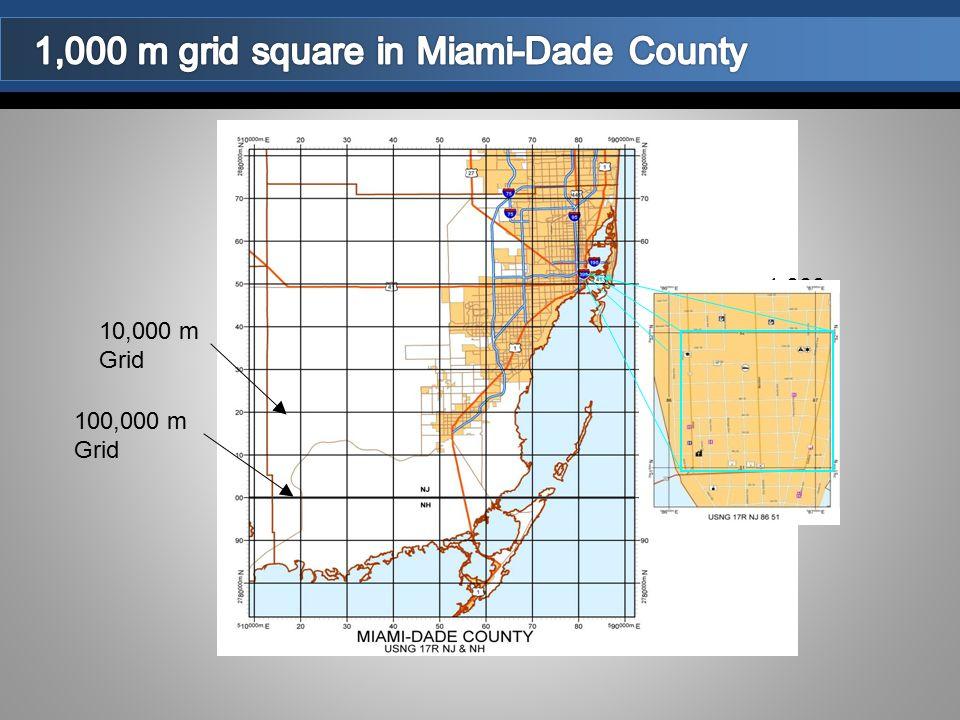 100,000 m Grid 10,000 m Grid 1,000 M GRID