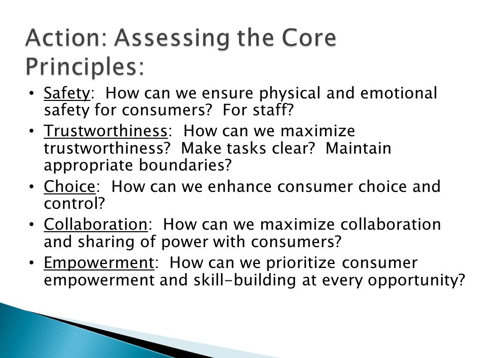 Safety: How can we ensure physical and emotional safety for consumers.