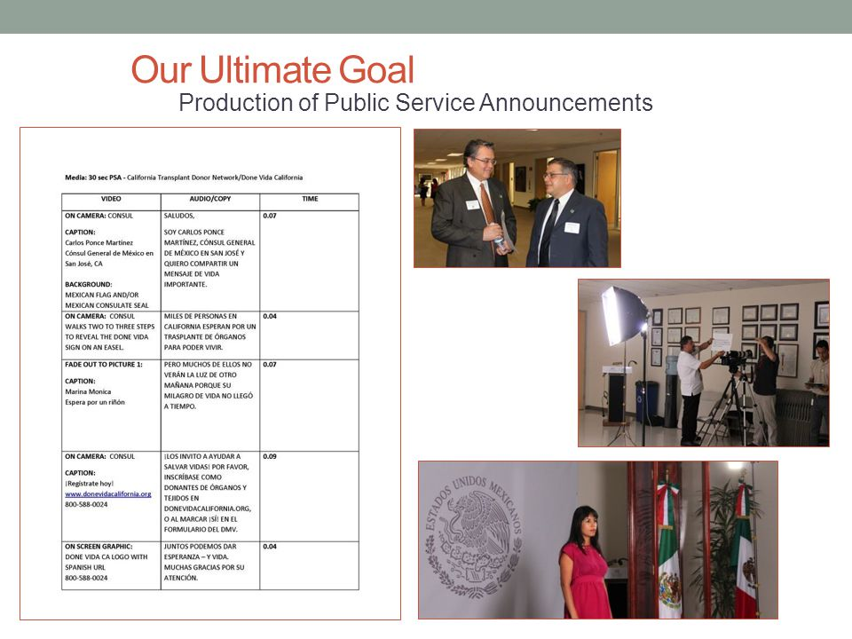 Our Ultimate Goal Production of Public Service Announcements