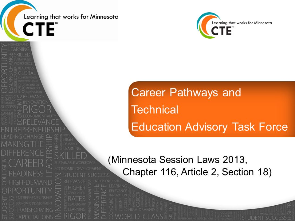 Career Pathways and Technical Education Advisory Task Force (Minnesota Session Laws 2013, Chapter 116, Article 2, Section 18)