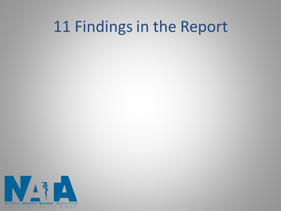 11 Findings in the Report