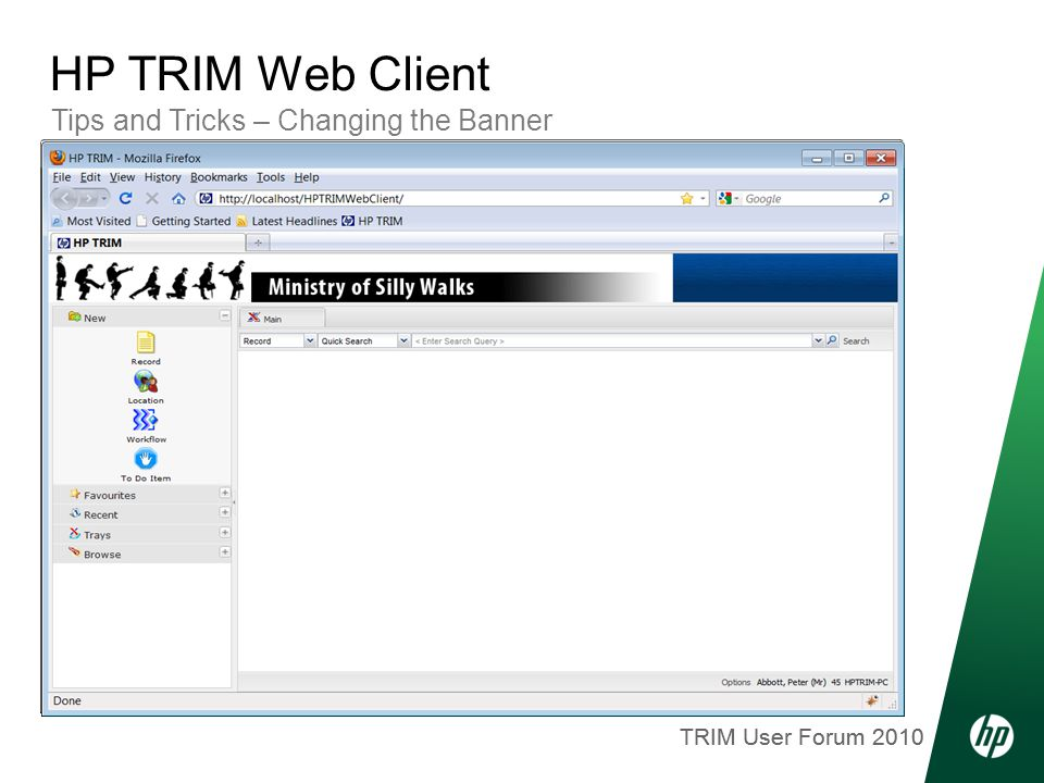 TRIM User Forum 2010 Tips and Tricks – Changing the Banner HP TRIM Web Client