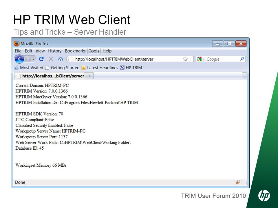 TRIM User Forum 2010 Tips and Tricks – Server Handler HP TRIM Web Client