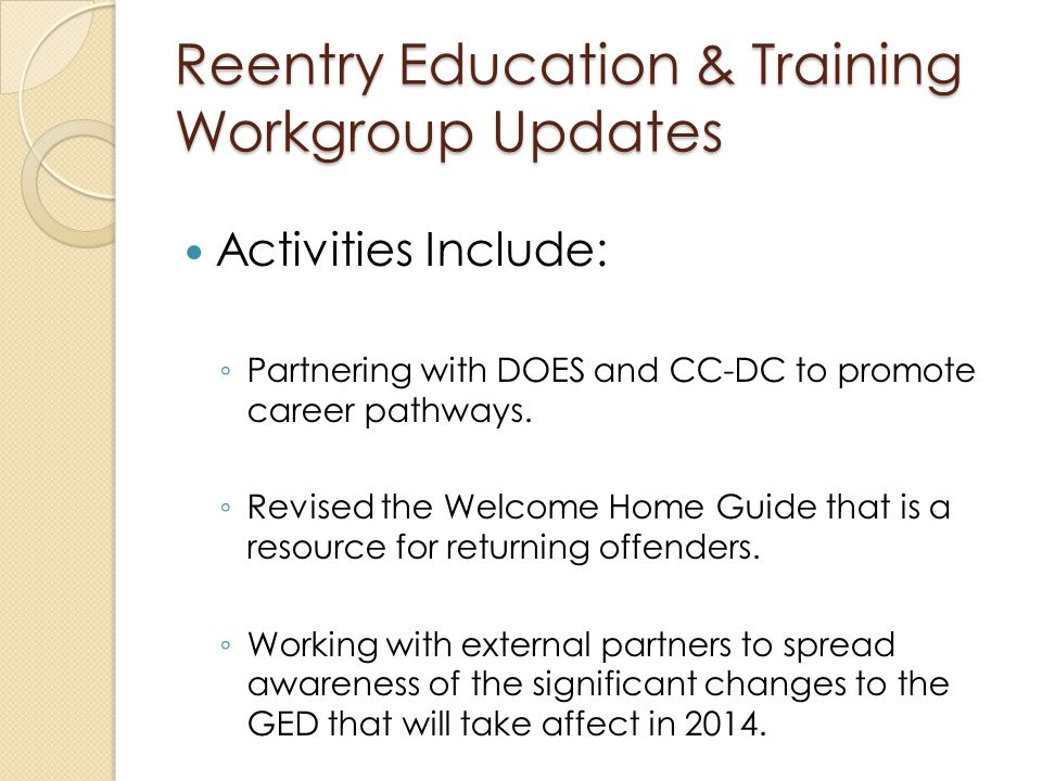 Activities Include: ◦ Partnering with DOES and CC-DC to promote career pathways.