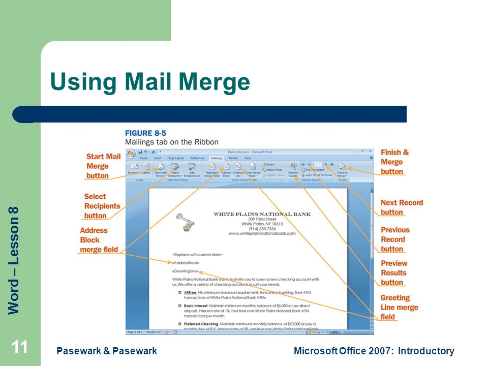 Word – Lesson 8 Using Mail Merge Pasewark & PasewarkMicrosoft Office 2007: Introductory 11