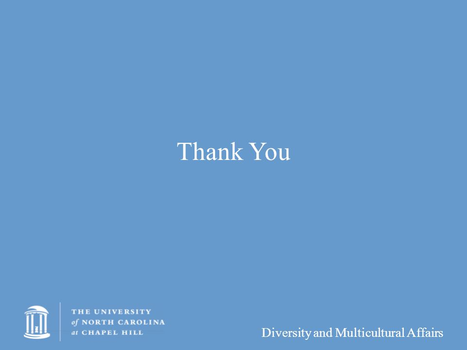 Diversity and Multicultural Affairs Thank You