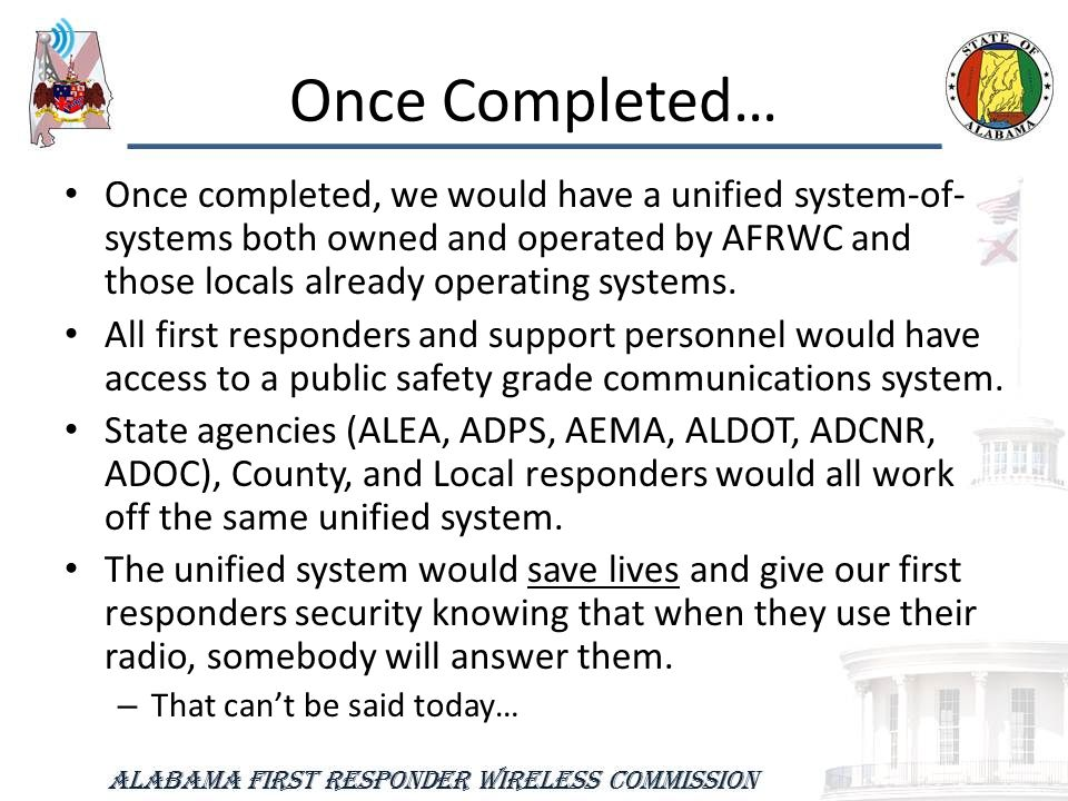 Once Completed… Once completed, we would have a unified system-of- systems both owned and operated by AFRWC and those locals already operating systems.