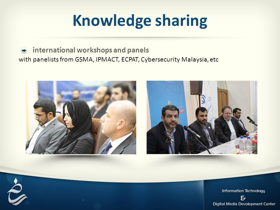 Knowledge sharing international workshops and panels with panelists from GSMA, IPMACT, ECPAT, Cybersecurity Malaysia, etc