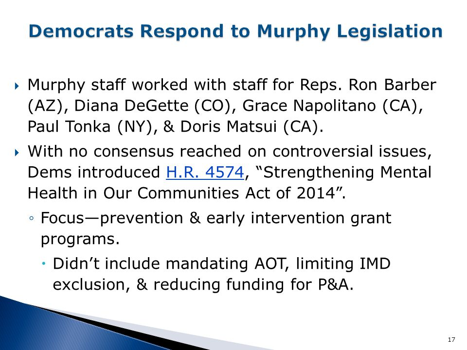  Murphy staff worked with staff for Reps.