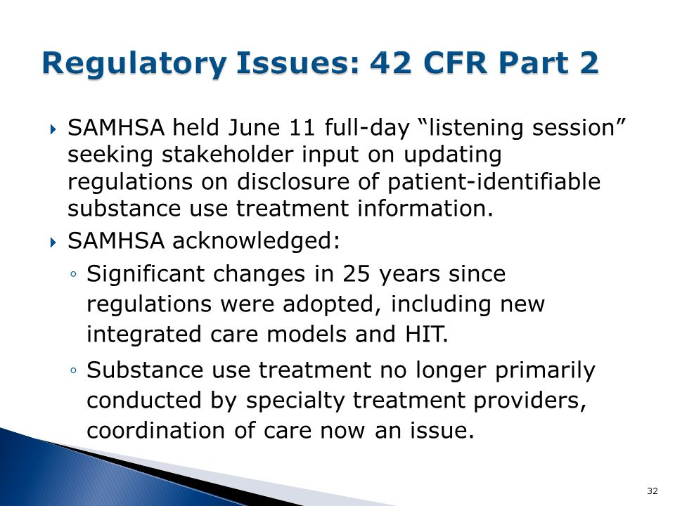  SAMHSA held June 11 full-day listening session seeking stakeholder input on updating regulations on disclosure of patient-identifiable substance use treatment information.