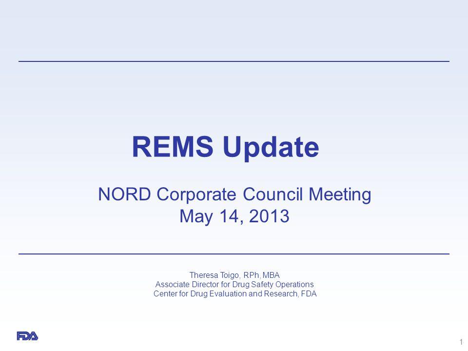 REMS Challenges Customization vs.