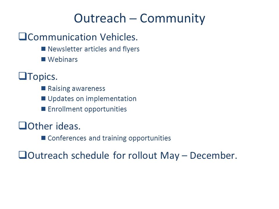 Page 14 Outreach ─ Community  Communication Vehicles.