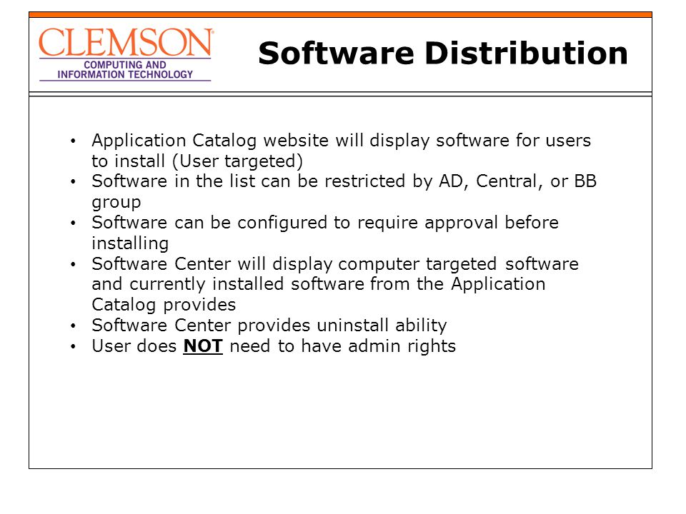Software Distribution Application Catalog website will display software for users to install (User targeted) Software in the list can be restricted by