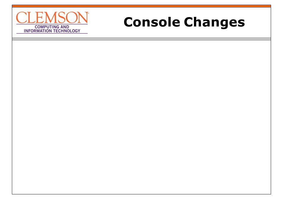 Console Changes