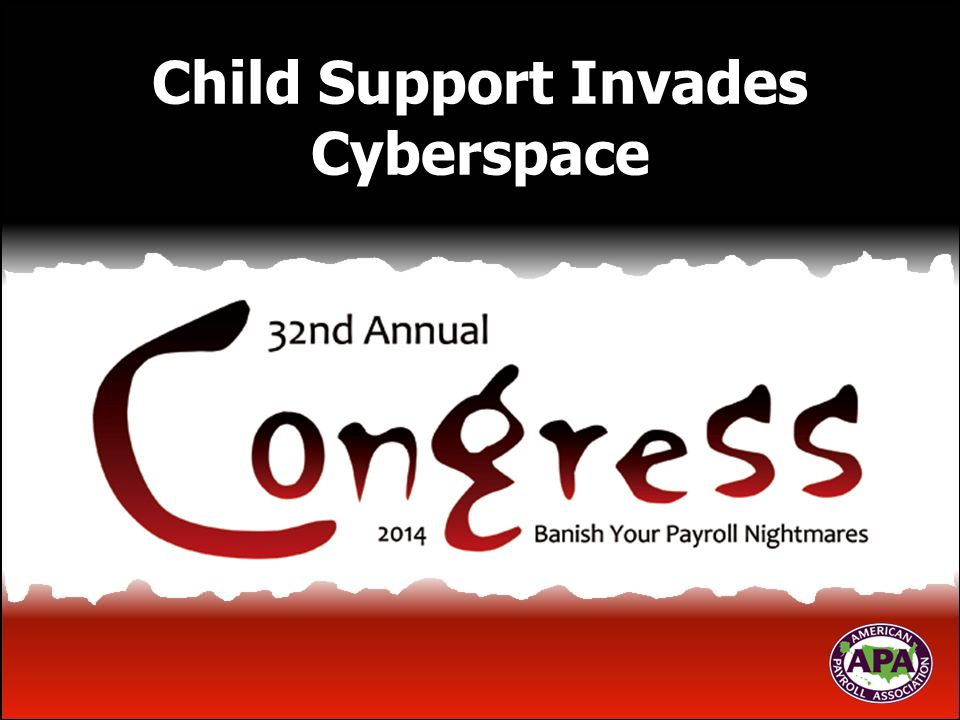 Child Support Invades Cyberspace