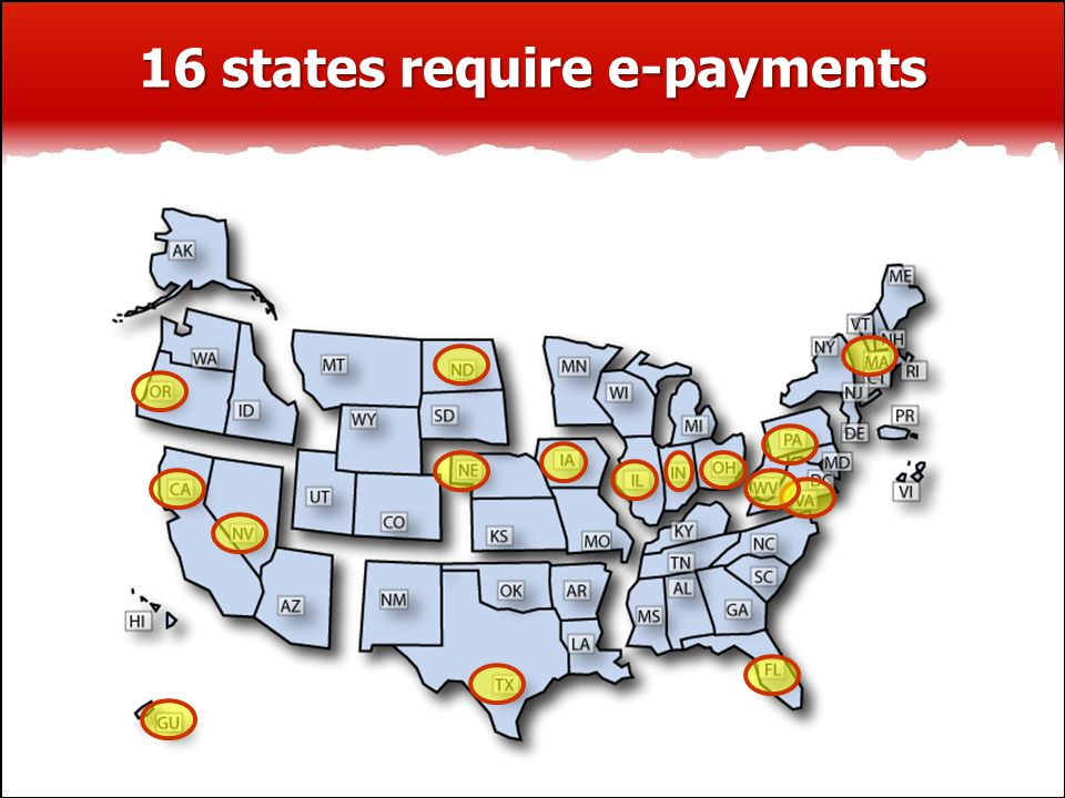 16 states require e-payments