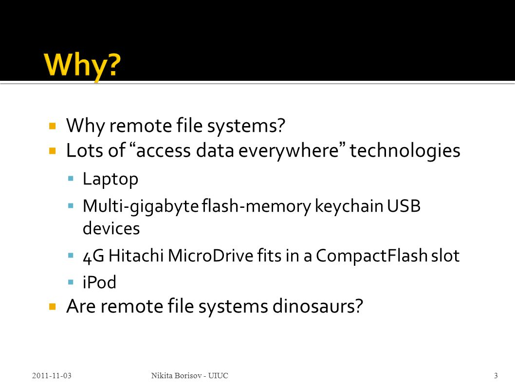  Why remote file systems.