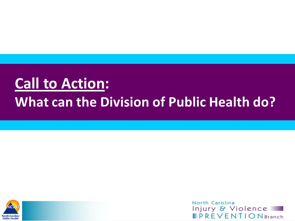 Call to Action: What can the Division of Public Health do?