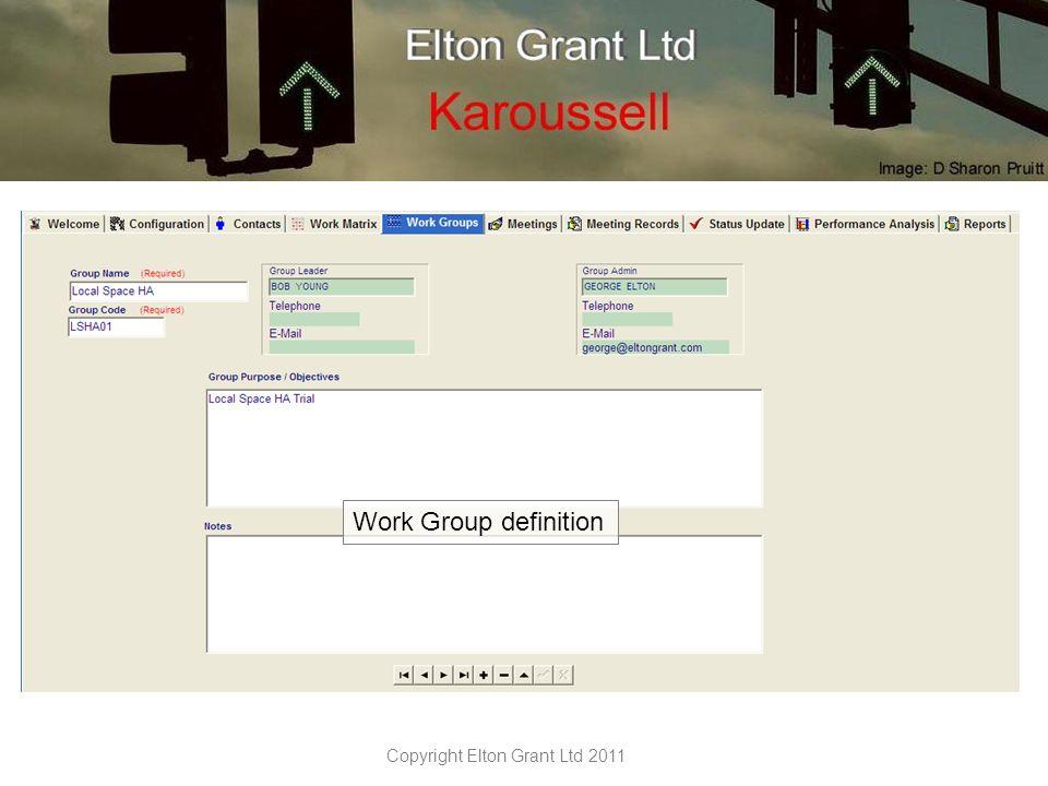 Copyright Elton Grant Ltd 2011 Work Group definition