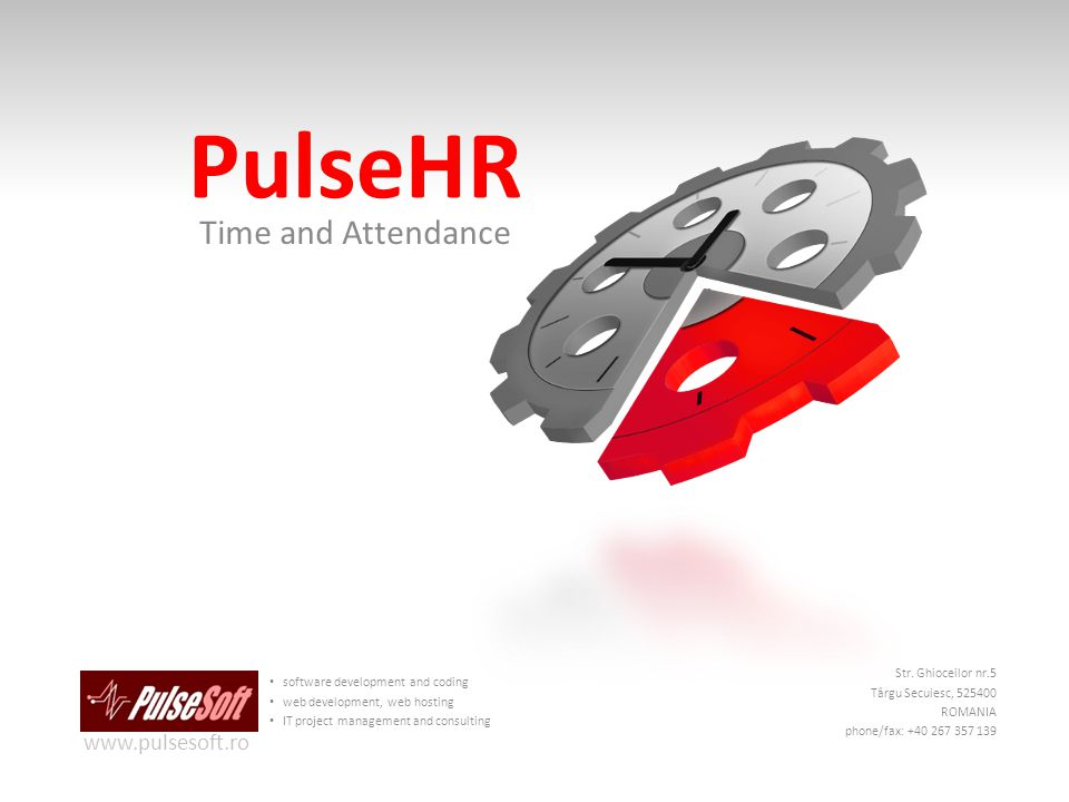 PulseHR Time and Attendance software development and coding web development, web hosting IT project management and consulting www.pulsesoft.ro Str.