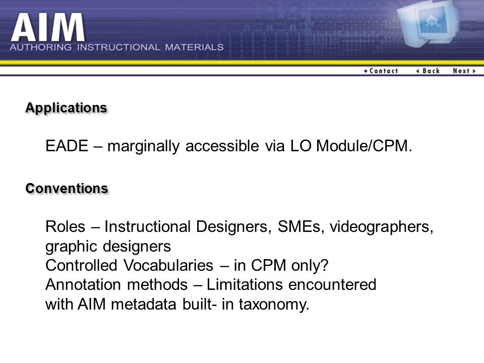 Applications EADE – marginally accessible via LO Module/CPM.