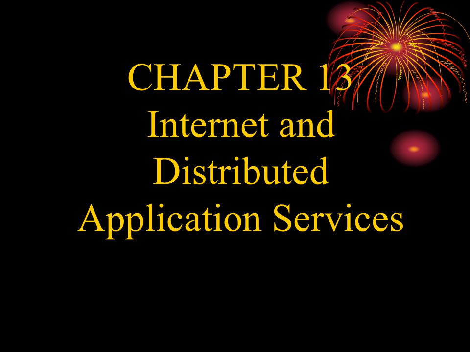 CHAPTER 13 Internet and Distributed Application Services