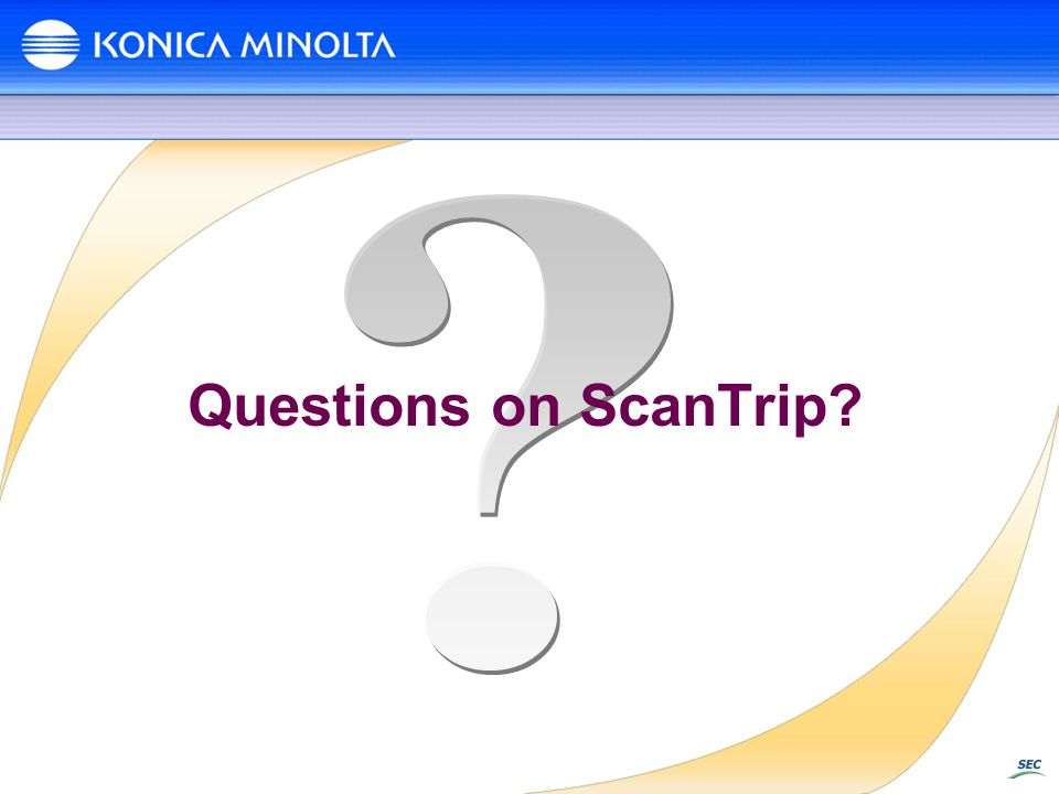 Questions on ScanTrip