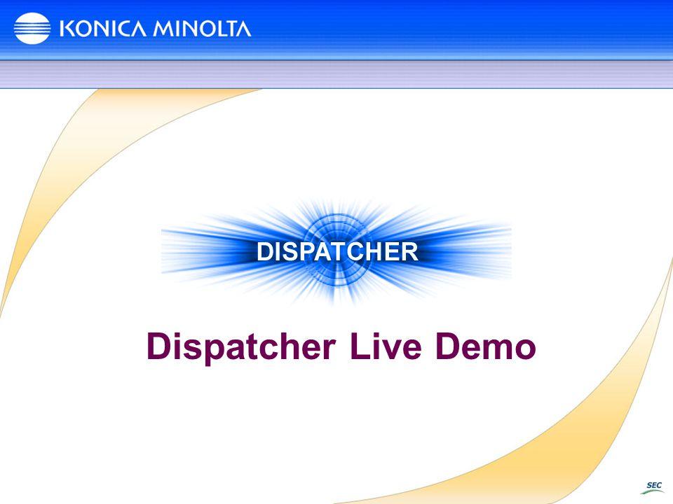 Dispatcher Live Demo