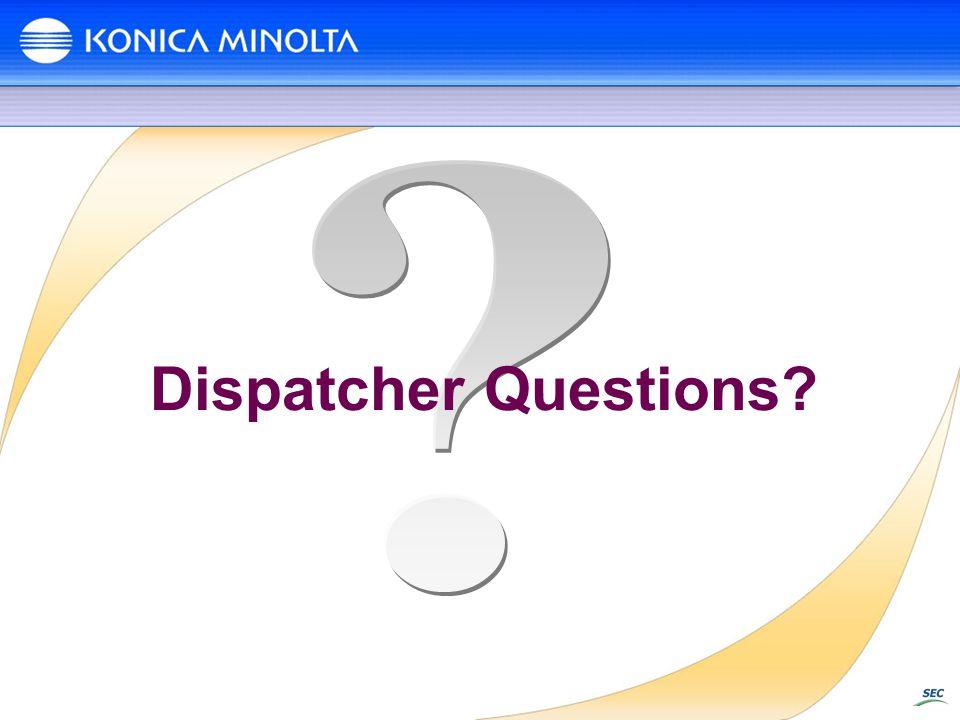 Dispatcher Questions