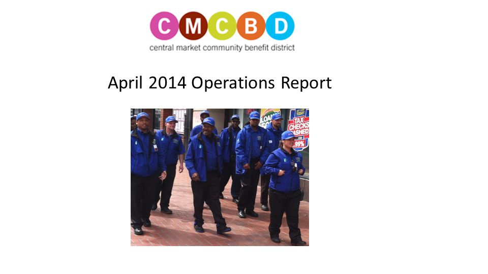 April 2014 Operations Report