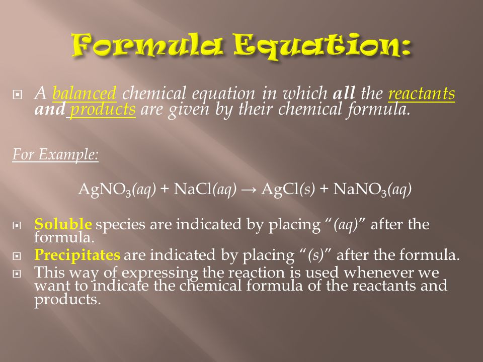  A balanced chemical equation in which all the reactants and products are given by their chemical formula.