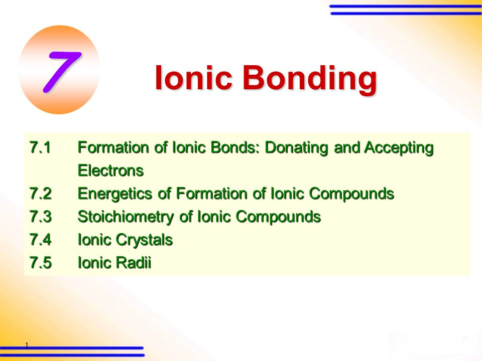 101 Stoichiometry of Ionic Compounds Stoichiometry of an ionic compound is the simplest whole number ratio of cations and anions involved in the formation of the compound.