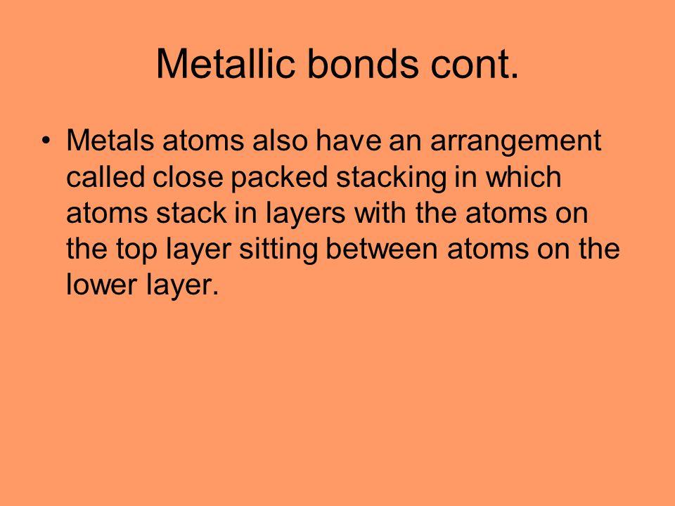 Metallic bonds cont.